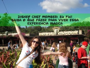 Disney International College Program: o melhor programa de intercâmbio do mundo!